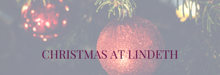CHRISTMAS AT LINDETH